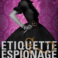 Cover Reveal – Gail Carriger's Etiquette & Espionage