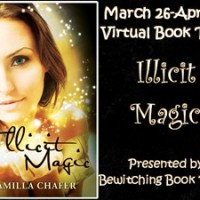 Blog Tour – Interview with Camilla Chafer, Author of ILLICIT MAGIC & GIVEAWAY