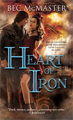 ARC Review – Heart of Iron by Bec McMaster