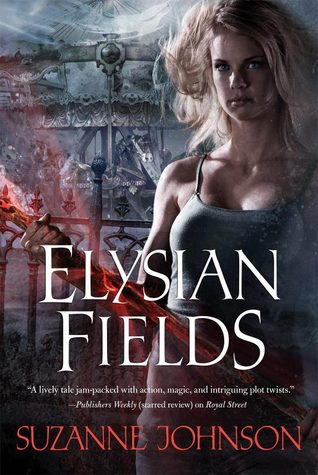 ARC REVIEW – Elysian Fields by Suzanne Johnson