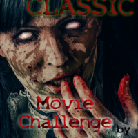 The Creepy Classic Movie Challenge!