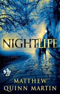 ARC Review & Giveaway – Nightlife by Matthew Quinn Martin