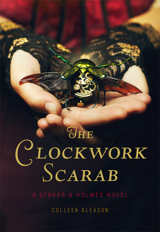 ARC Review – The Clockwork Scarab by Colleen Gleason