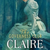 Mini(ARC)-Review – The Governess Club: Claire by Ellie Macdonald