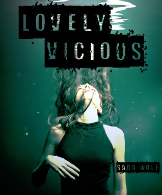 Mini-Review Monday – Lovely Vicious by Sara Wolf