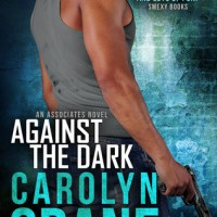 Mini-Review Monday – AGAINST THE DARK by Carolyn Crane