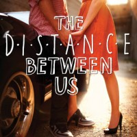 Mini-Review Monday – THE DISTANCE BETWEEN US by Kasie West