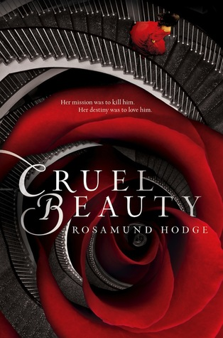 ARC Review – CRUEL BEAUTY by Rosamund Hodge