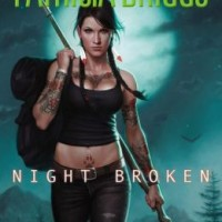 ARC Review – NIGHT BROKEN by Patricia Briggs